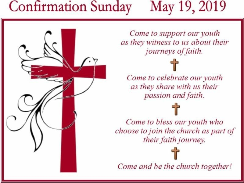Confirmation Sunday May 19, 2019